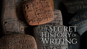 The Secret History of Writing