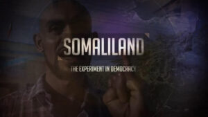 Somaliland: The Experiment in Democracy
