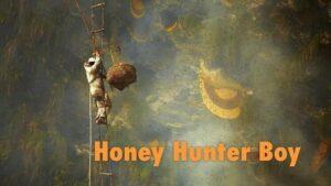 Honey Hunter Boy